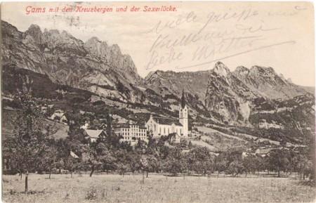 Gams mit den Kreuzbergen und der Saxer Lücke um 1900. Aufnahme und Verlag von Christian Tischhauser, Buchs, Nr. 928