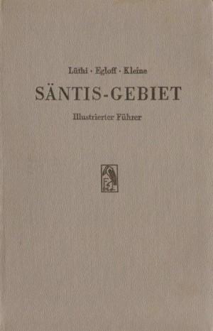 Säntisführer, 6. Auflage, 1946