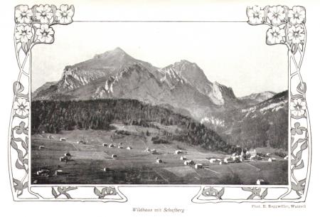 Wildhaus mit Schafberg um das Jahr 1900. Fotograf: E. Roggwiller.